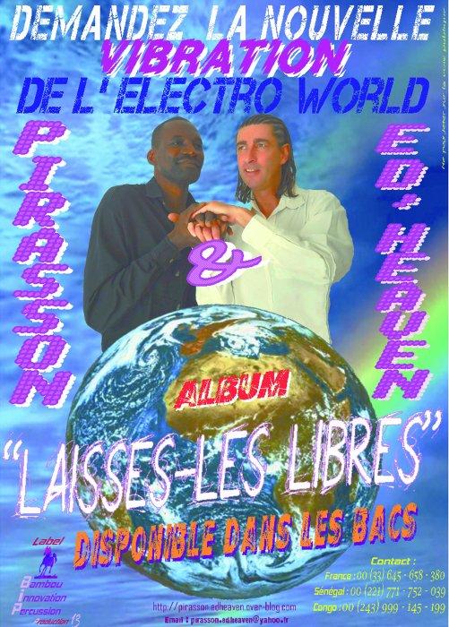La nouvelle Vibe de l'Electro World