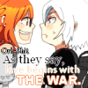 As they say, love begins with the war.