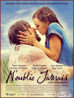 N'oublie Jamais / The Notebook