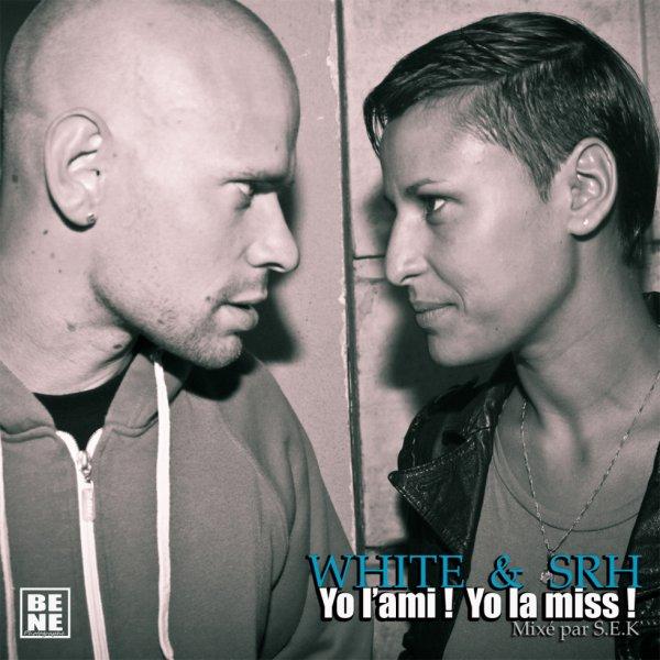YO L'AMI YO LA MISS - WHITE & SRH