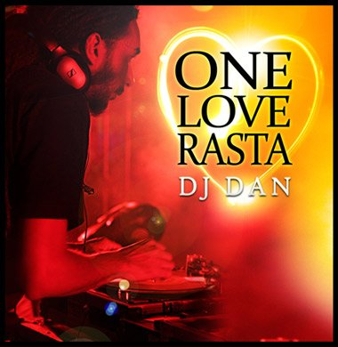 Dj dAn One lOvE RaStA