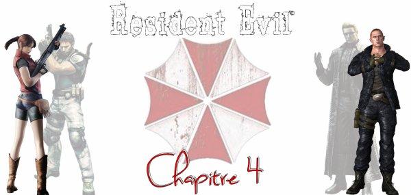 Chapitre 4:Une vague de mystères problématique... (Resident Evil)