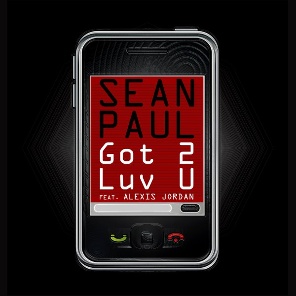 Sean Paul - Got 2 Luv U Ft. Alexis Jordan (2011)