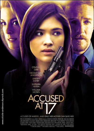 . AFFICHE DU NOUVEAU FILM DE NICOLE, « ACCUSED AT 17 »____Voir le trailer .