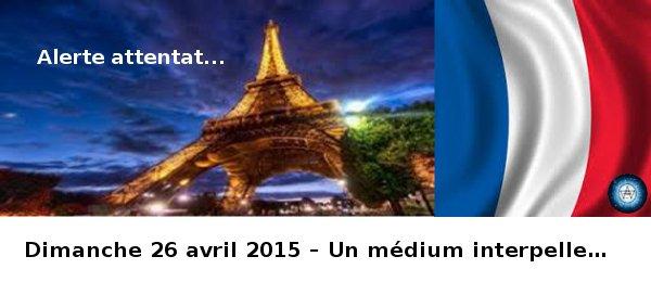 Dimanche 26 avril 2015 – Un médium interpelle…