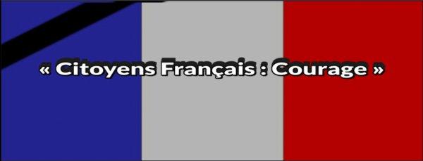 « Citoyens Français : Courage »