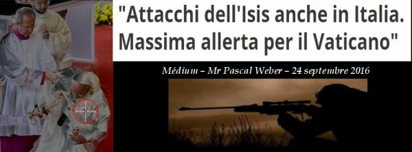 ***Rappelle et réaffirmation : Sa Sainteté le Pape François, « va être » confronté à un attentat ...