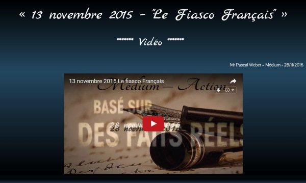 "13 novembre 2015 – ""Le Fiasco Français"" - Vidéo ..."