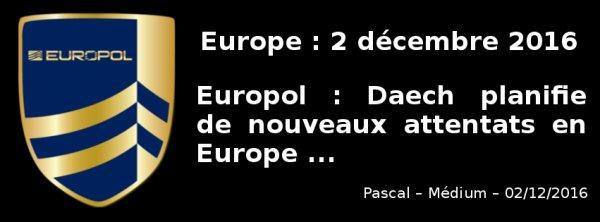 """Europol : """"Daech planifie de nouveaux attentats en Europe"""""""