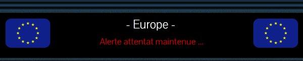 Alerte attentat maintenue ...