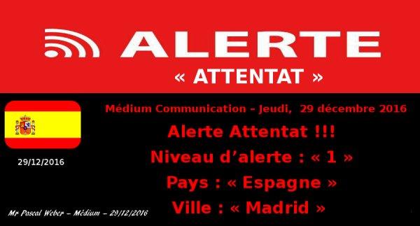 Alerte Attentat !!! 29/12/2016 ...