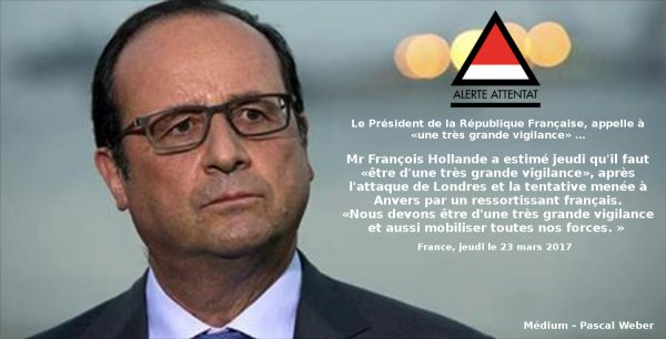 Le Président de la République Française, appelle à «une très grande vigilance» …