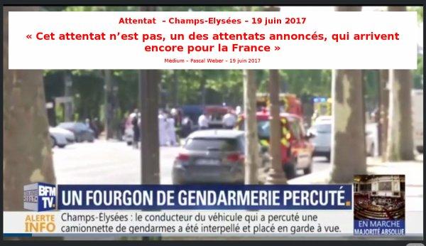 Attentat  – Champs-Elysées – 19 juin 2017