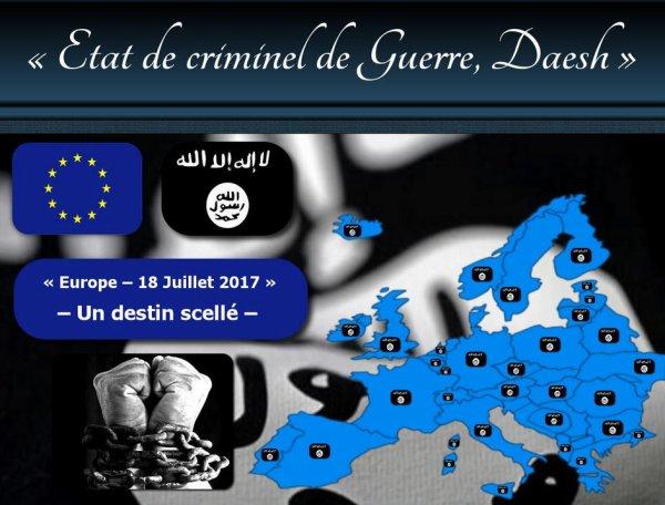 Présence d'infrastructures de l'Etat Criminel de Guerre, Daesh, en Europe ...