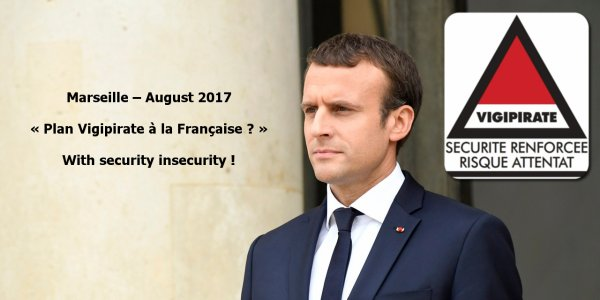 « Toute l'efficacité du Plan Vigipirate – Français ? »