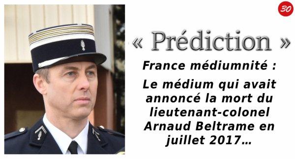 Le médium qui avait annoncé la mort du lieutenant-colonel Arnaud Beltrame en juillet 2017…