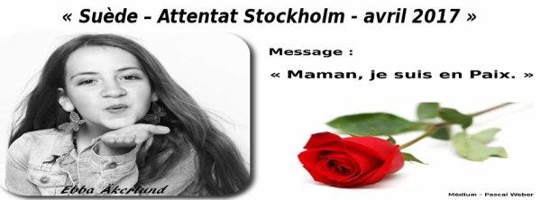 Suède – Attentat Stockholm – 7 avril 2017 ...