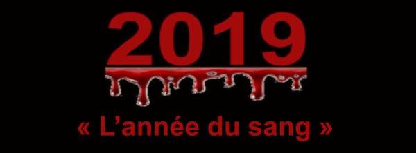 « 2019 - l'Année du sang »