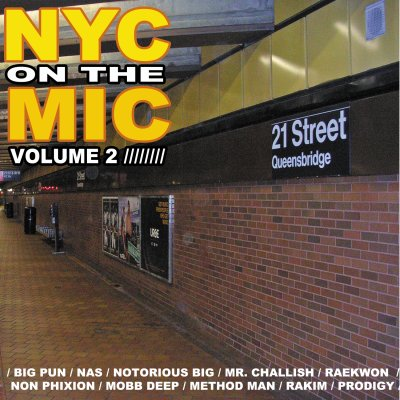 - NYC ON THE MIC 2 -