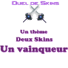 Concours - Duel de Skins saison 3
