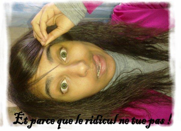 ♥Et parce que le ridicul ne tue pas !♥