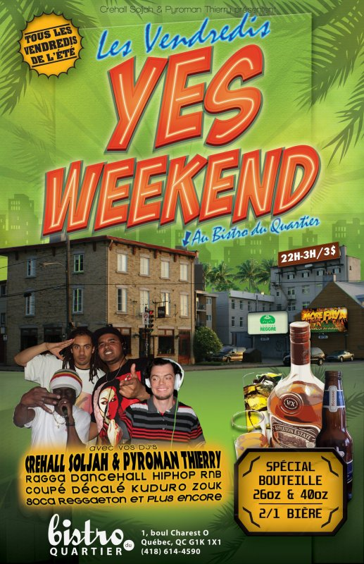 YES WEEKEND  / TOUS LES VENDREDIS ''YES WEEKEND'' AU BISTRO  (2011)