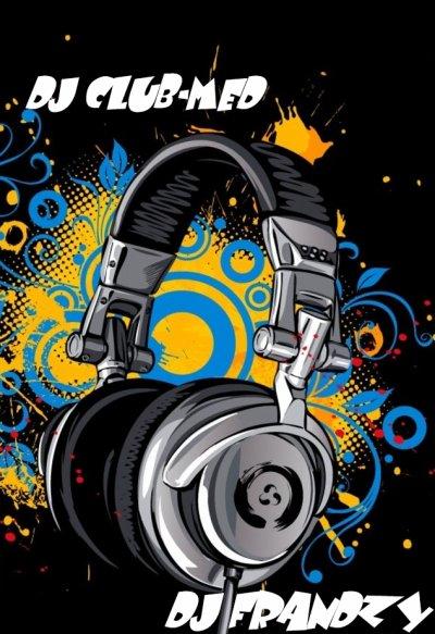 DJ Club_Med & DJ Frandzy !!* M0NSTER REMIXX