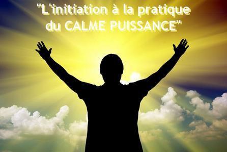 Comment être calme, cours d'initiation au calme puissance
