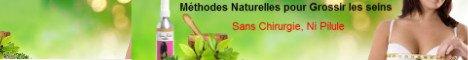 Méthodes Naturelles pour Grissir les seins