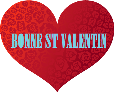 BONNE ST VALENTIN !!!!!!!
