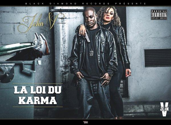 1ER SINGLE INTITULE LA LOI DU KARMA
