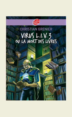 Virus L.I.V 3- Christian Grenier Musso____________★★★★☆ 4,90¤ [ Editions Poche ]