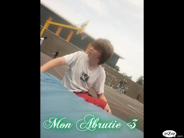 Mon Abrutie <3