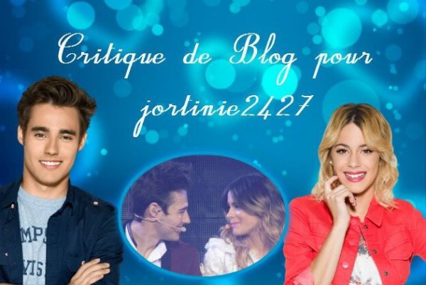 Critique de Blog pour jortinie2427 ♥ De Love-Violetta-2013