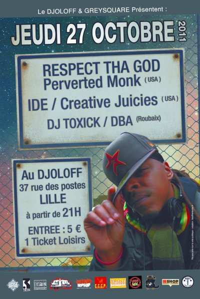 Grey Square Record & Le Djoloff  Présentent RESPECT THA GOD + IDE + DJ TOXICK
