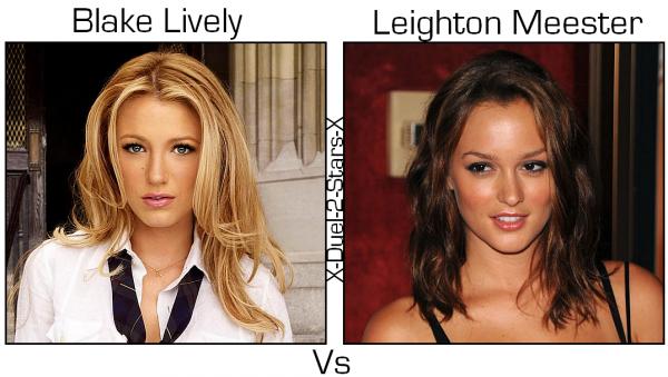 Blake Lively Vs Leighton Meester