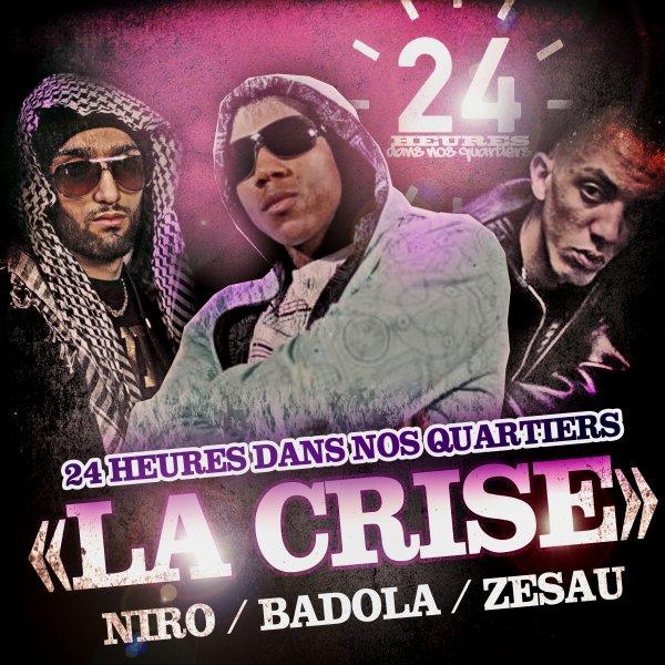 DANS NOS QUARTIERS / LA CRISE (2012)