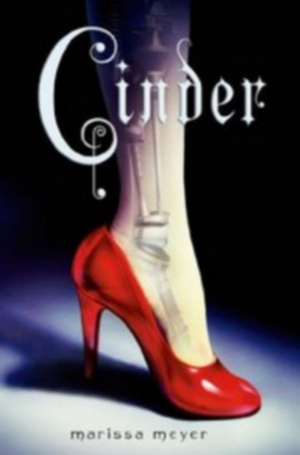 The lunar chronicles : Cinder - Marissa Meyer