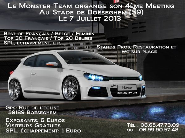 4 ème Meeting Monster Team le 7 juillet 2013