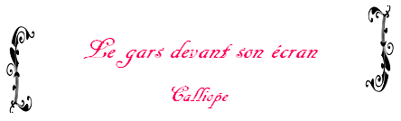 Fanfiction n°33 de Calliope