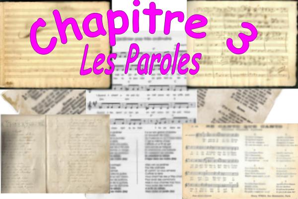 Chapitre 3 - Les Paroles