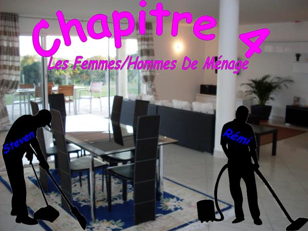 Chapitre 4 - Les Femmes/Hommes de ménage