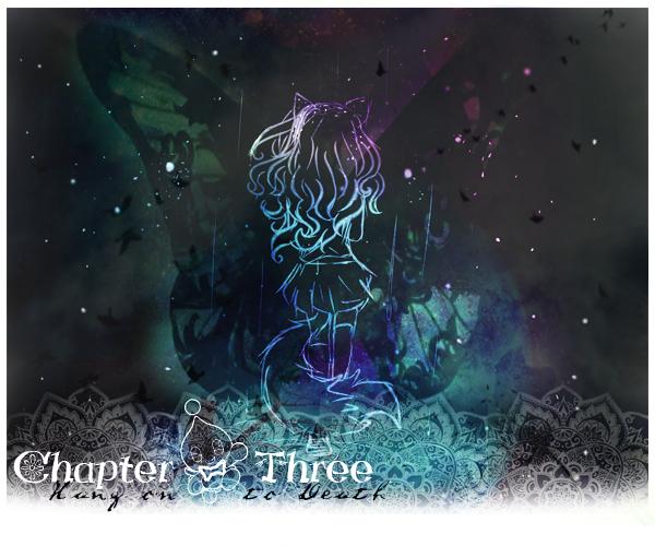 ಌ Chapter Three ☠ ಌ  Hang on to death Accrocher à la mort