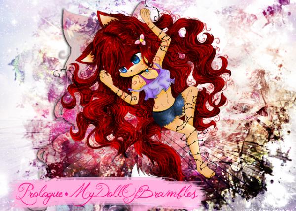 ಌ Prologue ಌ  My Doll Of Brambles