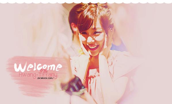 . ●●● Bienvenue sur Hwang-Tiffany , votre source d'actualité sur la magnifique Hwang Tiffany ! Suivez le quotidien de la jeune chanteuse & rappeuse des Girls' Generation. grâce à votre blog source ! .