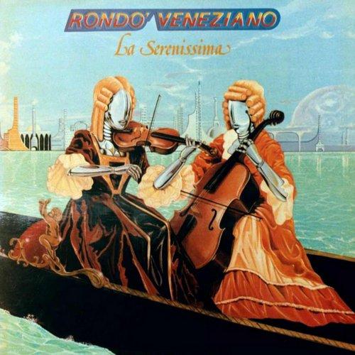 """""""La Serenissima"""" Rondò Veneziano"""