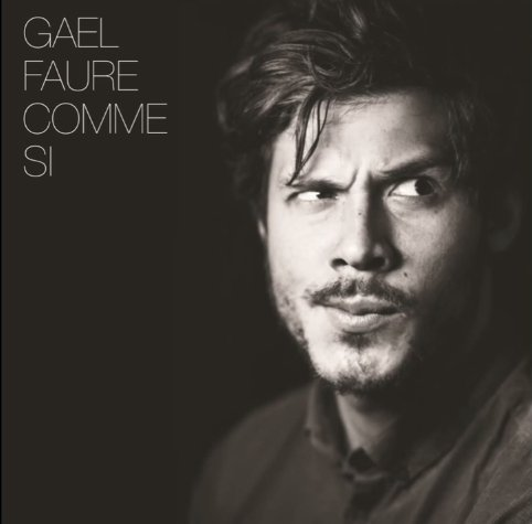 Gaël Faure - Comme si