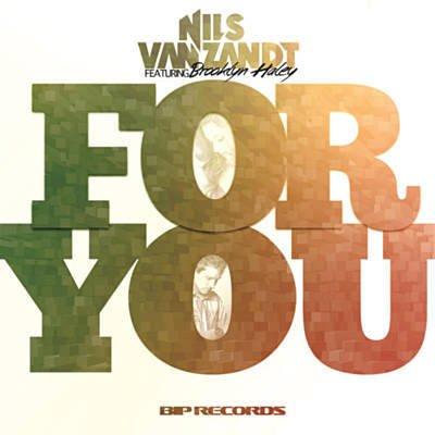 """For You"" Nils Van Zandt feat. Brooklyn Haley"
