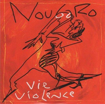 """Vie violence"" Claude Nougaro"