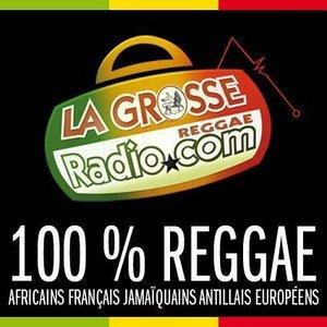 LA GROSSE RADIO #REGGAE